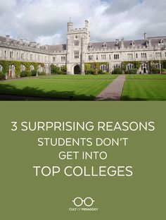 3 Surprising Reasons Students Don't Get into Top Colleges - As it turns out, a lot of what we think will get students into highly selective colleges might actually have the opposite effect. College Club, New College, College Life, College Success, College Hacks, High School Hacks, In High School, Middle School, Education Issues