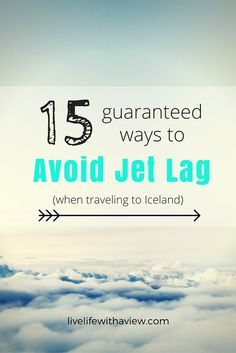 The flight to Iceland usually lands in the morning, which means feeling groggy during the first day of your vacation. I've rounded up my tried and true ways to avoid jet lag and get right to exploring! | Life With a View