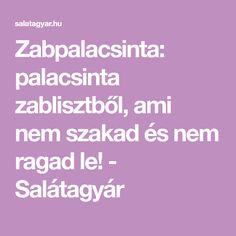 Zabpalacsinta: palacsinta zablisztből, ami nem szakad és nem ragad le! - Salátagyár Rage