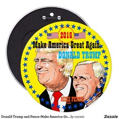 Donald Trump and Pence-Make America Great Again Button