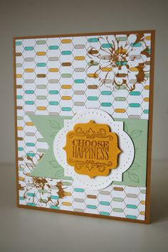 """Stampin' Up """"Choose Happiness"""""""