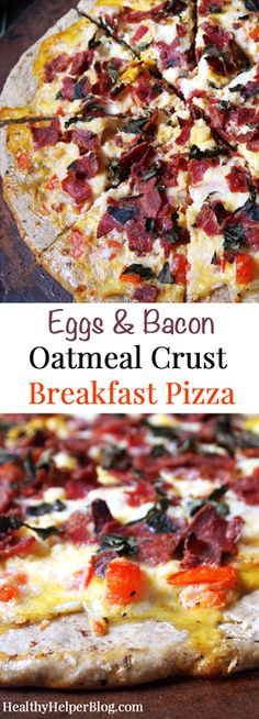 Eggs & Bacon Oatmeal Breakfast Pizza • Healthy Helper