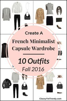 Create A French Minimalist Capsule Wardrobe On A Budget: 10 casual fall outfits