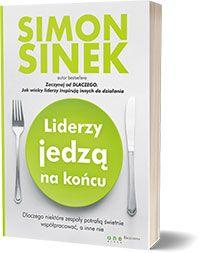 Liderzy jedzą na końcu. Simon Sinek, Books, Literatura, Libros, Book, Book Illustrations, Libri