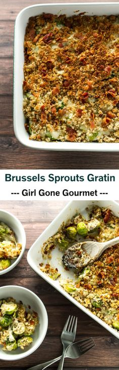 A decadent Brussels sprouts gratin with a creamy Gruyere cheese sauce and a crispy bacon and bread crumb topping | girlgonegourmet.com