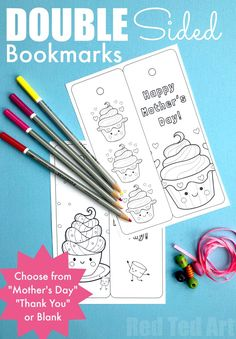 Free Printable Cupcake Bookmarks for Mother's Day, Teachers or Birthdays. Print, Colour, add a tassle and give these lovely printable Mother's Day Gifts. #mothersday #teachers #printables #bookmarks