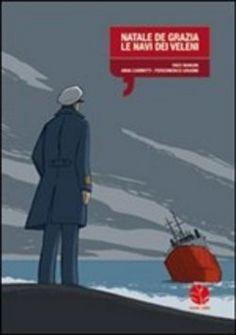 Prezzi e Sconti: #Natale de grazia le navi dei veleni enzo  ad Euro 9.00 in #Round robin #Media libri fumetti narrativa