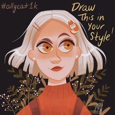 Ally Berg sur Instagram : 🚨Draw this in your style challenge! My first #dtiys to celebrate 1k! Thank you guys so much!💕I've always wanted to do my own draw this in… Style Challenge, Instagram Fashion, Your Style, Challenges, Draw, Guys, Celebrities, Anime, Poster