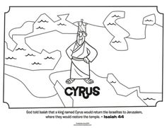 Kids coloring page from What's in the Bible? featuring King Cyrus from Isaiah 44. Volume 9: God Speaks!