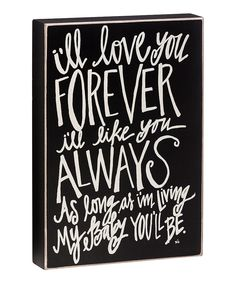 'Love You Forever' Box Sign | zulily