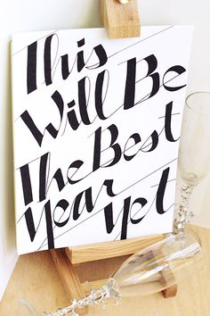 This will be the best year yet.. A New years eve printable!