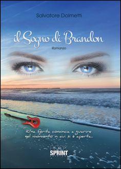 Il sogno di Brandon - Salvatore Dolmetti - Libri - Mondadori Store