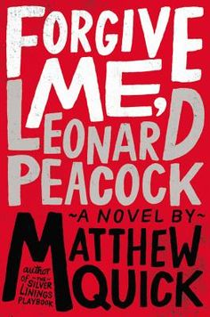 Matthew Quick. Wow. I hope this book gets some love during the awards' season. An incredible read.