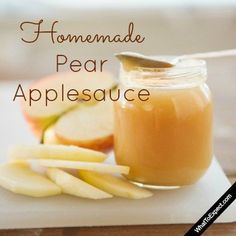 Homemade pear applesauce both mom and baby will love
