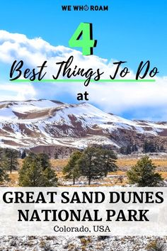 4 Best Things To Do at Great Sand Dunes National Park, CO - We Who Roam Visit the tallest sand dunes in North America at Great Sand Dunes National Park in Colorado. Hike, camp, sand-board, and wade in water all in one park! Denver Colorado, Colorado Springs, Estes Park Colorado, Aspen Colorado, Sand Dunes Colorado, Colorado National Parks, Road Trip To Colorado, Visit Colorado, Colorado Hiking