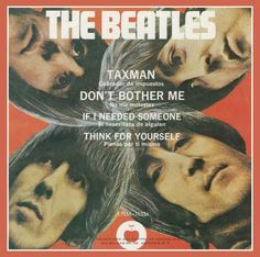 The Beatles - Taxman Beatles Album Covers, Beatles Albums, Beatles Photos, The Beatles Taxman, Beatles Singles, Liverpool, Classic Rock And Roll, Lennon And Mccartney, The Fab Four