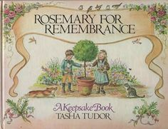 Rosemary for Remembrance--Tasha Tudor (1981, Hardcover, Illustrated