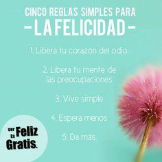Cinco reglas simples para La Felicidad