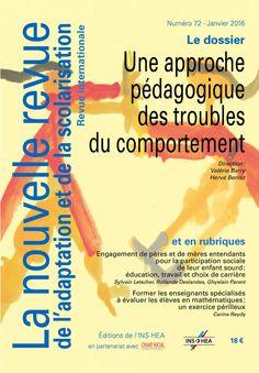 La nouvelle revue de l'adaptation et de la scolarisation, n°72. Une approche pédagogique des troubles du comportement.