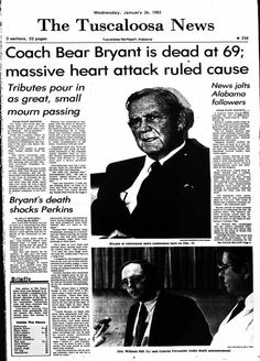 Tuscaloosa Area Virtual Museum | Tuscaloosa News Headline: Coach Bear Bryant Dead at 69