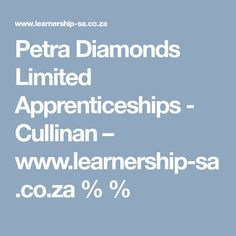 learnerships 2019 / matriculants jobs, apply online learnership programme, learnerships for matriculants, training opportunities Apply Online, Training Center, Petra, Diamonds, How To Apply, Diamond