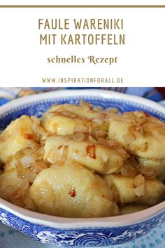 vareniki with potatoes - recipe for Russian potato dumplings - Don't you have time for normal vareniki? Then Lazy Wareniki are just the thing for you. I& -Rotten vareniki with potatoes - recipe for Russian potato dumplings - Don't you ha. Apple Pie Recipes, Healthy Soup Recipes, Quick Recipes, Potato Recipes, Meat Recipes, Dinner Recipes, Grilling Recipes, Quick And Easy Soup, Quick Easy Meals