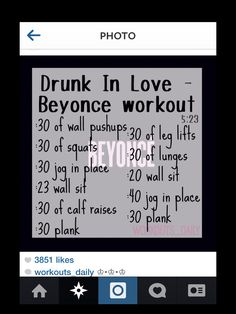 Drunk in love - Beyoncé. One song workout