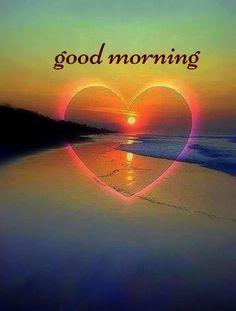 Love Good Morning Quotes, Good Morning Friday, Good Morning Picture, Good Morning Messages, Good Morning Good Night, Morning Pictures, Love Quotes For Him, Good Morning Images, Morning Msg