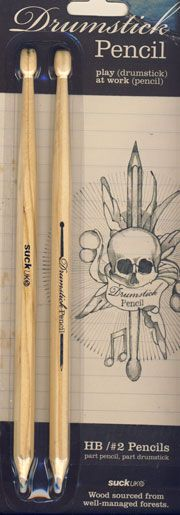 Drumstick Pencil, this will be for Nate.