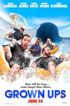 Grown UPS Movie poster | grown-ups-movie-poster watched this weekend with @Pamela Hester and @Terri Parker