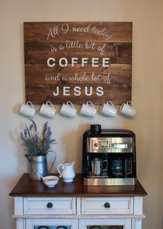 Coffee and Jesus Sign with Antique Brass Cup Hooks - Little Bit of Coffee and a Whole lot of Jesus by DRSignsDesigns on Etsy https://www.etsy.com/listing/252475651/coffee-and-jesus-sign-with-antique-brass