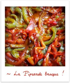 Piperade Basque au piment d'Espelette - The Best Mexican Recipes Best Mexican Recipes, Paleo Recipes, Mexican Food Recipes, Cooking Recipes, Paleo Food, Basque Food, Traditional French Recipes, Cuban Cuisine, Food Therapy