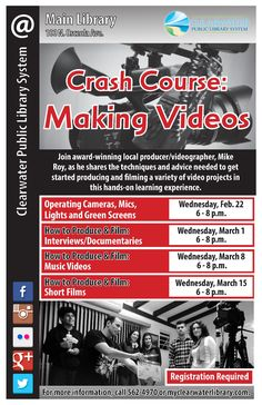Join professional producer/videographer, Mike Roy, as he shares the techniques and advice needed to get started producing and filming a variety of video projects in this hands-on learning experience All times 6-8 pm at the Clearwater Main Library.