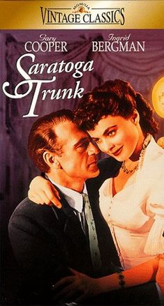 """""""Saratoga Trunk"""" Gary Cooper and Ingrid Bergman 1945 Dolby Digital, Two Movies, Classic Movies, Vintage Classics, Vintage Movies, See Movie, Movie Tv, Saratoga Trunk, Old Hollywood Movies"""