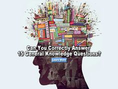 Try to answer these 15 RANDOM general knowledge questions. You're a genius If you can get them all right!