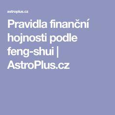 Pravidla finanční hojnosti podle feng-shui   AstroPlus.cz Feng Shui, Nordic Interior, Psychology