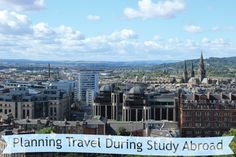 (Things I Wish I Knew Before Studying Abroad) Week 3: Planning Travel During Study Abroad - infinite