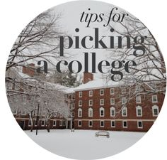 Tips for Picking a College -- 10 Do's and Don'ts of choosing a school