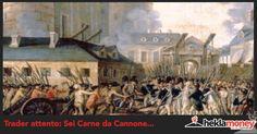 Trader Attento! Sei Carne Da Cannone. IN QUESTO ARTICOLO ABBIAMO DECISO DI APRIRE GLI OCCHI A CHI PENSA CHE.... BUONA LETTURA.