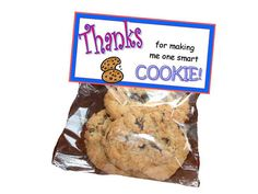 Teacher Appreciate Thanks for making me one smart cookie One Smart Cookie, Make Your Own, Make It Yourself, Bag Toppers, Work Party, Goodie Bags, Teacher Appreciation, Pop Tarts, Snack Recipes