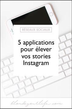 5 applications pour élever vos stories Instagram - Blonde you life Feeds Instagram, Story Instagram, Instagram Bio, Content Marketing, Digital Marketing, Your Life, Communication, Blog, Socialism