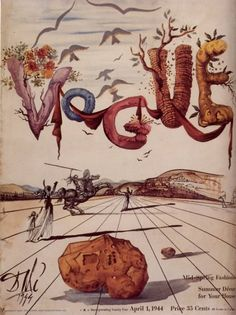 "Surrealism-- ""beyond the real"" literary and art movement with artists painting nonconventional scenes and objects, drawing on the subconscious imagination         Salvador Dali, Vogue cover 1944"