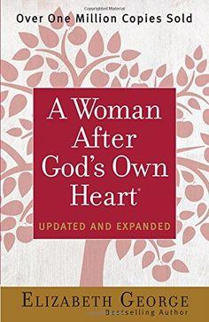 A Woman After God's Own Heart: Amazon.de: Elizabeth George