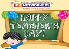 IP 4 Networkers #Teaching is the profession that #teaches all the other #professions Happy Teachers day TO REGISTER CALL 8861200802 Visit site @ http://www.ip4networkers.com #CCNA #CCNP