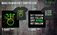 Set fashion, not follow. Spit vitriol, not swallow. T-shirt design, inspired by Marilyn Manson.
