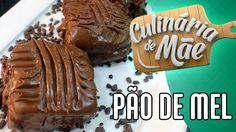 Culinária de Mãe #34 - Pão de Mel (Muiiito Saboroso) - YouTube