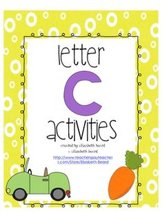 Letter C Activities for Kindergarten and Preschool