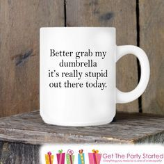 Wake up with a laugh with this humorous coffee mug. This fun mug is a perfect gift for co-workers, friends, family or even yourself! One Size Available - 11 oz - Graphic is professionally printed on b