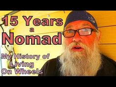 15 Years a Nomad: My History of Living on Wheels