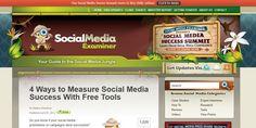 SocialMedia Examiner – 4 Ways to Measure Social Media Success With Free Tools